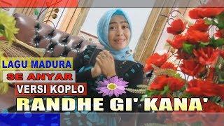 LAGU MADURA VERSI KOPLO TER BARU - RANDHE GI' KANA' - Tamamah - Divanada Musica Record