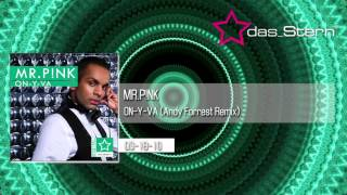 "MR.P!NK ""On-Y-Va"" (Andy Forrest Remix) DS-DA18-10"