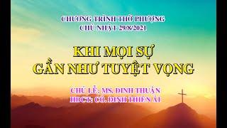 HTTL PHAN THIẾT - Chương trình thờ phượng Chúa - 29/08/2021