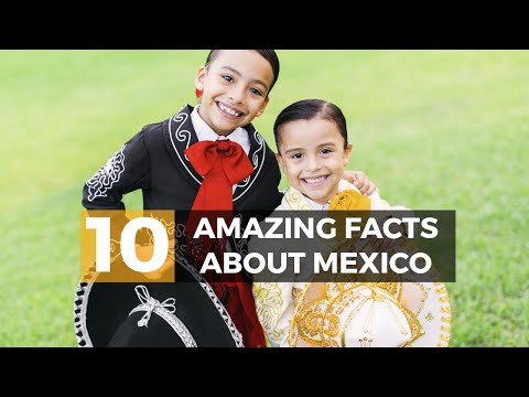 10 Amazing Facts about Mexico