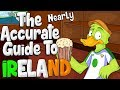 The Nearly Accurate Guide To IRELAND