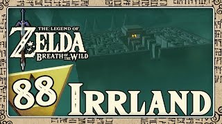 THE LEGEND OF ZELDA BREATH OF THE WILD Part 88: Link in Irrland