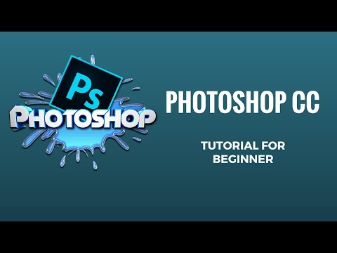 Photoshop CC Tutorial for Beginner