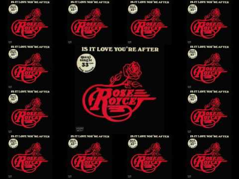 """ROSE ROYCE. """"Is It Love You´re After"""". 1978. 12"""" version."""