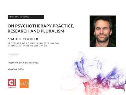 Mick Cooper on Psychotherapy Practice, Research and Pluralism