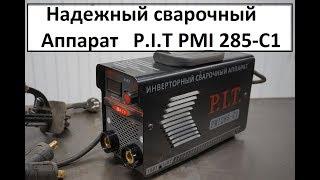 отзыв. Обзор сварочного аппарата P.I.T. PMI 285-C1