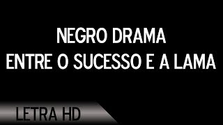 Baixar Racionais MC's - Negro Drama - Letra - HD