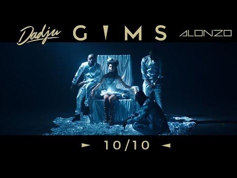 Youtube: GIMS – 10/10 avec Dadju & Alonzo (Clip Officiel)