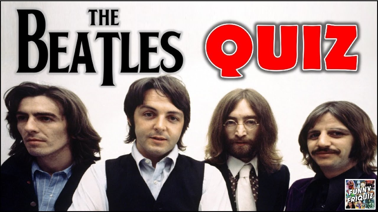 "How Much Do You Know About ""THE BEATLES""? Test/Trivia/Quiz - YouTube"