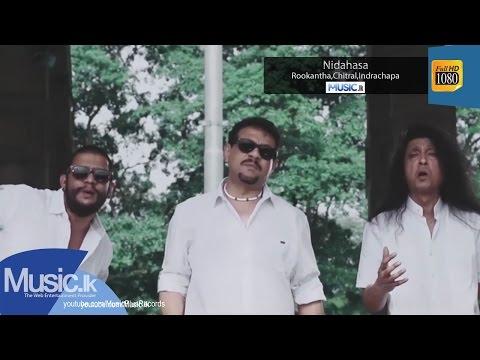 Nidahasa - Indrachapa Liyanage, Chitral Somapala, Rookantha Gunathilaka