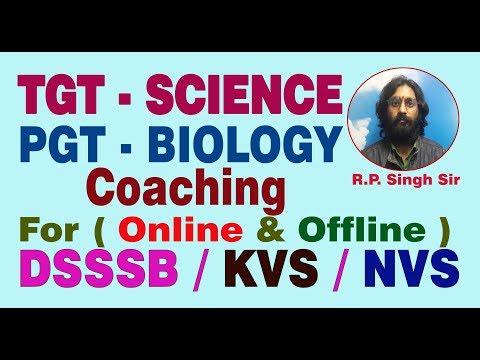 # Best PGT Biology & Best TGT Science Coaching for DSSSB / KVS / NVS Exam in Delhi # Online--Offline