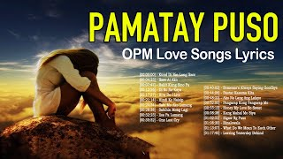 Beautiful Tagalog Love Songs 70's 80's 90's Lyrics Collection - OPM Love Songs With Lyrics Ever