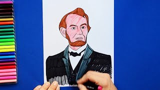 How to draw and color Abraham Lincoln - 16th President of USA
