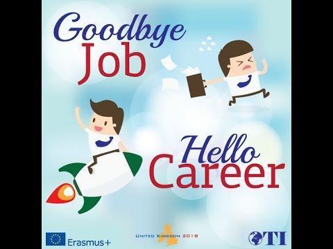 Goodbye Job Hello Career | EU funding opportunities