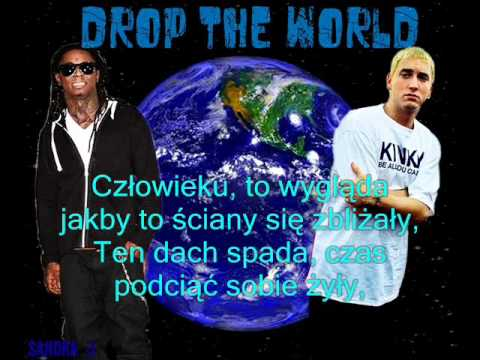 Lil Wayne ft. Eminem - Drop The World (napisy PL)