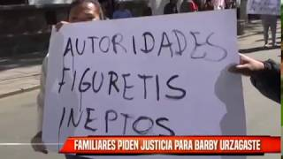 FAMILIARES PIDEN JUSTICIA PARA BARBY URZAGASTE