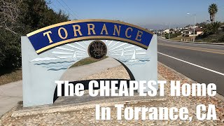 Torrance House Tour | Cheapest House in Torrance