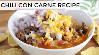 Chili Con Carne | Easy Healthy Chili Recipe