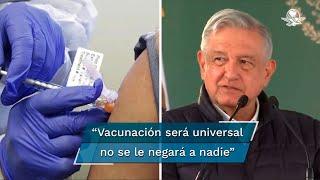 El Ejecutivo Federal reiteró que México será de las primeras naciones en tener acceso a esta vacuna y serán los especialistas los que decidan cuáles serán los sectores de la población a los que se les aplicará primero la dosis