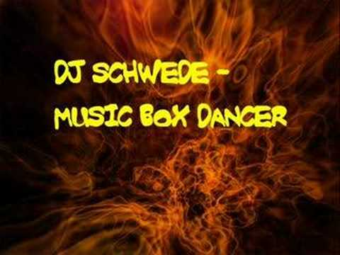 Dj Schwede - Music Box Dancer