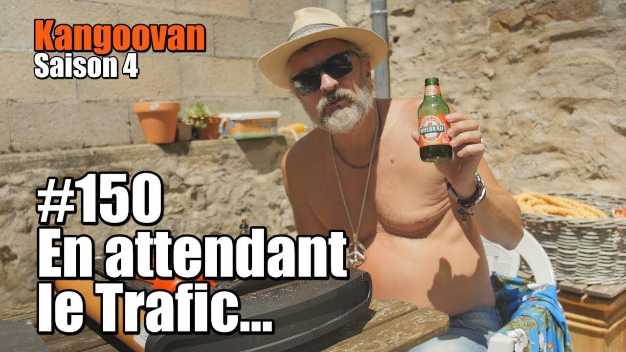 Vlog Kangoovan 150  - En attendant le Trafic...