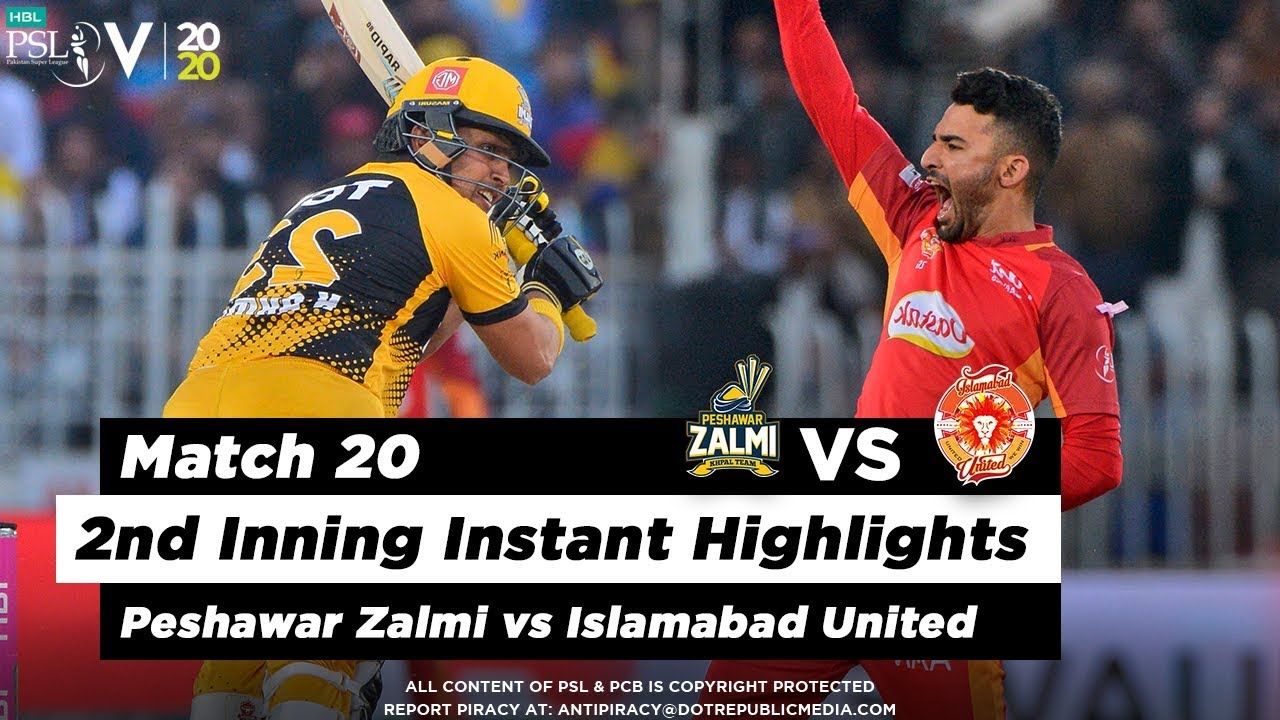 Peshawar Zalmi vs Islamabad United | 2nd Inning Highlights | Match 20 | 7 March 2020 | HBL PSL 2020