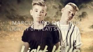 Marcus und Martinus - Light it up (feat) Samantha J