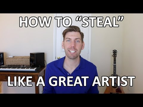 """How to """"Steal"""" Like a Great Artist"""