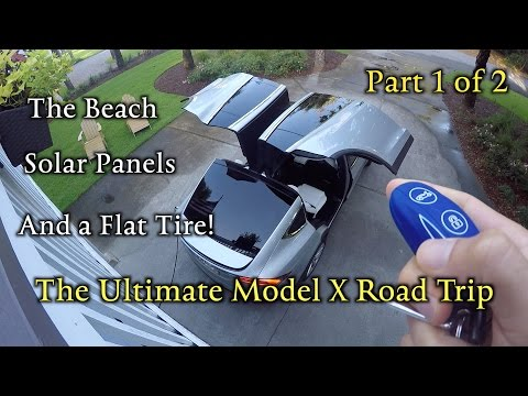Model X Road Trip: Solar, the beach & flat tire! Part 1of 2
