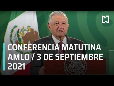 AMLO Conferencia Hoy / 3 de septiembre 2021