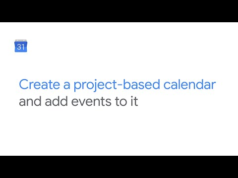 Create a project-based calendar and add events to it