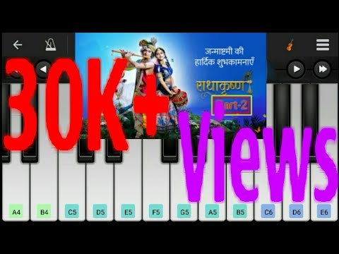 Radha Krishna  (Star Bharat) Serial Theme Song Mobile Piano Totorial On Perfect Piano App