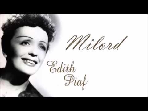 Edith Piaf; Milord lyrics (Paroles)