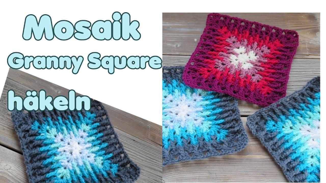 Mosaik Granny Squares Häkeln Anleitung Decke Kissen Etc Youtube