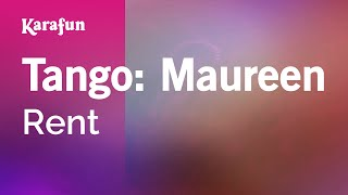 Karaoke Tango: Maureen - Rent *