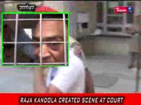 RAJA KANDOLA CREATED SCENE AT COURT
