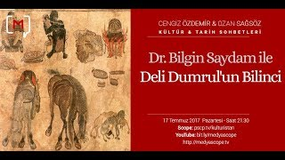 Dr. Bilgin Saydam ile Deli Dumrul'un Bilinci KTS #60