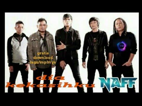 Naff - Dia Kekasihku ( Gratis Download Lagu Naff )