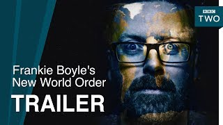 Frankie Boyle's New World Order: Trailer - BBC Two
