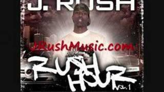 J. Rush - My Life (Rush Hour Vol. 1 Hood Mentality)