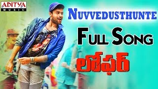 Nuvvedusthunte Full Song || Loafer Songs || Varun Tej, Disha Patani, Puri Jagannadh