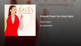 Prelude/Thank You Good Night