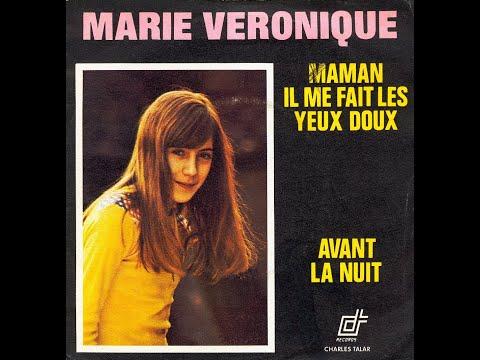 Marie Véronique - Maman, il me fait les yeux doux (1974)
