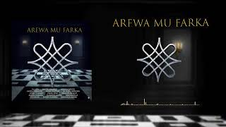 Ado Gwanja, Ali Jita, Nazipi Asnanic - AREWA