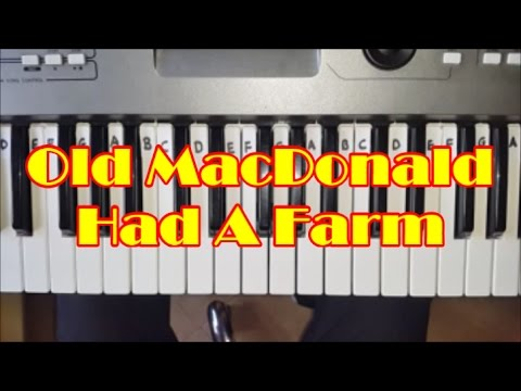 Old MacDonald Had A Farm Easy Piano Keyboard Tutorial