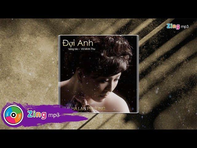 Đợi Anh - Hà Lan Phương (MV Lyric)