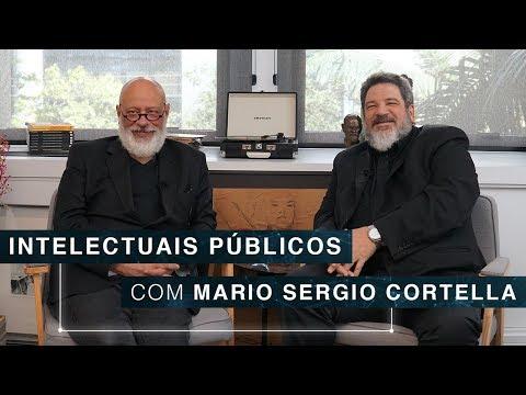 Intelectuais Públicos   Mário Sergio Cortella