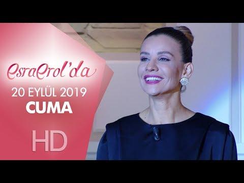 Esra Erol'da 20 Eylül 2019 | Cuma
