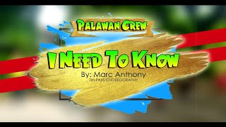 I NEED TO KNOW BY MARC ANTHONY | ZIN PAXS | PALAWAN CREW