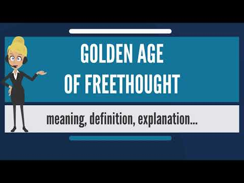 What Is GOLDEN AGE OF FREETHOUGHT? What Does GOLDEN AGE OF FREETHOUGHT Mean?